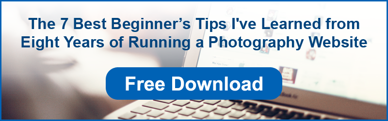 The 7 Best Beginner's tips I've Learned from Eight Years of Running a Photography Website
